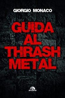 COVER GUIDA AL THRASH METAL OKKK